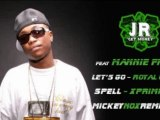 J.R. Get Money & Mannie Fresh - Let's Go / Royal Cobra (Spell - XprimProd / Remix By MickeyNox)