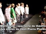 Marmande : spectacle de théâtre des élève de Jean-Pierre Plazas