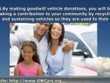 Goodwill Vehicle Donations | Reasons for Donating Your Vehicle