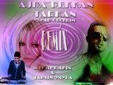 Ajda Pekkan Ft. Tarkan Yakar Gecerim ( Mehmet Akın & Tahsin Yayla Re-Mix )