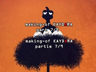 making-of  KAYDARA   Ratrix 7/9