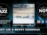 Peggy Lee & Benny Goodman - Not A Care In The World (1941)