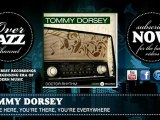 Tommy Dorsey - Youre Here, Youre There, Youre Everywhere (1937)