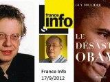 Guy Millière sur france info à propos du livre Le désastre Obama