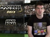 Football Manager 2013 - New Staff Roles Video Blog