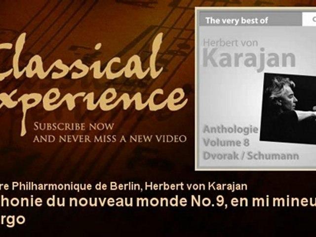 Antonin Dvorak : Symphonie du nouveau monde No.9, en mi mineur, Op. 95 : Largo - ClassicalExperience