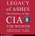 Audio Book Review: Legacy of Ashes: The History of the CIA by Tim Weiner (Author), Stefan Rudnicki (Narrator)