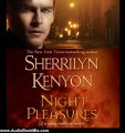 Audio Book Review: Night Pleasures: A Dark-Hunter Novel by Sherrilyn Kenyon (Author), Carrington MacDuffie (Narrator)