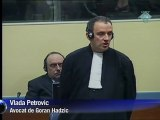 TPIY : Goran Hadzic refuse de plaider coupable ou non coupable