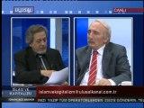 İslâm ve Kapitalizm - 17 Temmuz 2011 / Eren ERDEM ve Yılmaz YUNAK Bölüm.2