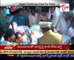 Jagan Continues Fast For Fees