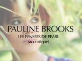 Pauline Brooks (Live Acoustique)