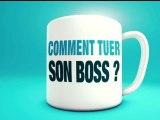 Comment Tuer Son Boss ?  - Bande-Annonce Non Censurée [VF|HD]