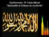 """Islam. Spiritualité et Critique du """"soufisme"""" 2/2 - Yahia Michot."""