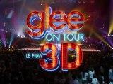 Bande annonce de Glee on Tour 3D enfin en français !