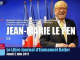 Emmanuel Ratier reçoit Jean-Marie Le Pen - 2/2 (02 Juin 2011)