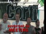 Ouverture du Meeting - GHJURNATE INTERNAZIUNALE DI CORTI 2011
