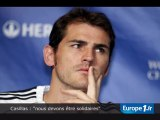 """Casillas : """"nous devons être solidaires"""""""