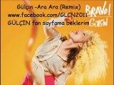 Gülçin - Ara Ara (Remix)