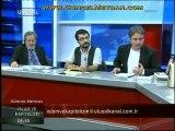 İslâm ve Kapitalizm - 14 Ağustos 2011 / Eren ERDEM, Sinan MEYDAN ve Yılmaz YUNAK (2/3)