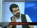 İslâm ve Kapitalizm - 14 Ağustos 2011 / Eren ERDEM, Sinan MEYDAN ve Yılmaz YUNAK (1/3)
