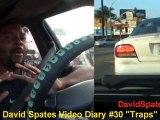 Traps -DSVD- David Spates video diary # 30