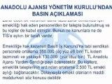 Anadolu Ajansı'ndan açıklama