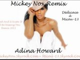Adina Howard - Freak And U Know It / Ill Be Missing You Mix 2011 (Remix By MickeyNox)