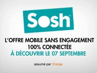 Sosh l'offre mobile sans engagement 100% connectée à découvrir le 07 septembre !