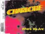 CHARLOTTE - Where we are (extended mix)