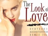 The Look Of Love (Dubtronic Reconstruction Remix 2011)