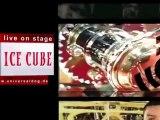 Luxury Hood TV Presents Ice Cube Live @ Universal DOG, Lahr, Germany, 07-09-2011