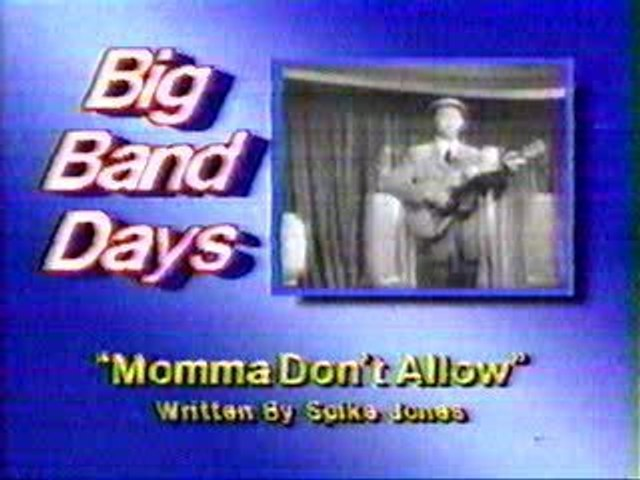 Momma Don't Allow By Rufe Davis