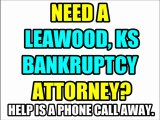 LEAWOOD BANKRUPTCY ATTORNEY LEAWOOD KS BANKRUPTCY LAWYERS LAW FIRM KS KANSAS