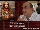 Pierre Jovanovic, L'Algérie, une autre victime de Blythe Masters PART 2/2