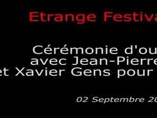Étrange Festival - OUVERTURE - Avec Jean-Pierre Mocky & Xavier Gens