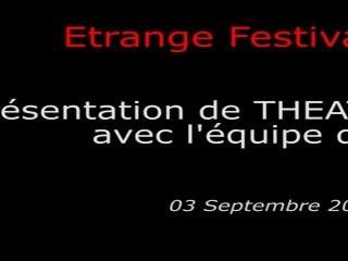 Étrange Festival - THEATRE BIZARRE - Présentation du film avec l'équipe du film