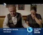 Kanal D - Dizi / Bir Çocuk Sevdim (3.Bölüm) (23.09.2011) (Yeni Dizi) (Fragman-1) (SinemaTv.info)