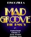 4.- Discozilla - Mad groove (Dose Houser Remix)