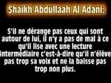 Elever la voix dans les prières surérogatoires (Cheikh Abdullah Al Adani )
