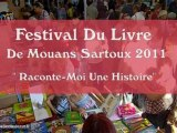 """""""Raconte-moi une histoire"""" émission du 8 octobre 2011 au Festival du Livre de Mouans-Sartoux"""