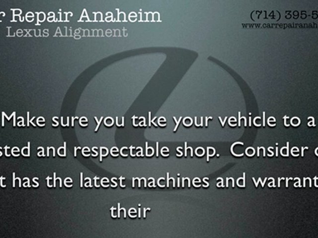 Lexus Alignment Anaheim – Lexus ES Steering Repairs Anaheim