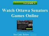 Watch OTTAWA Senators Online | Senators Hockey Game Live Streaming