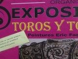 """Exposition """"Toros y Toreros"""" à la Médiathèque Jean d'Ormesson à Marignane"""