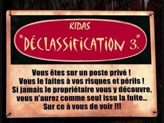 Déclassification 3 (KIDAS)