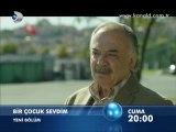 Kanal D - Dizi / Bir Çocuk Sevdim (6.Bölüm) (14.10.2011) (Yeni Dizi) (Fragman-1) (SinemaTv.info)