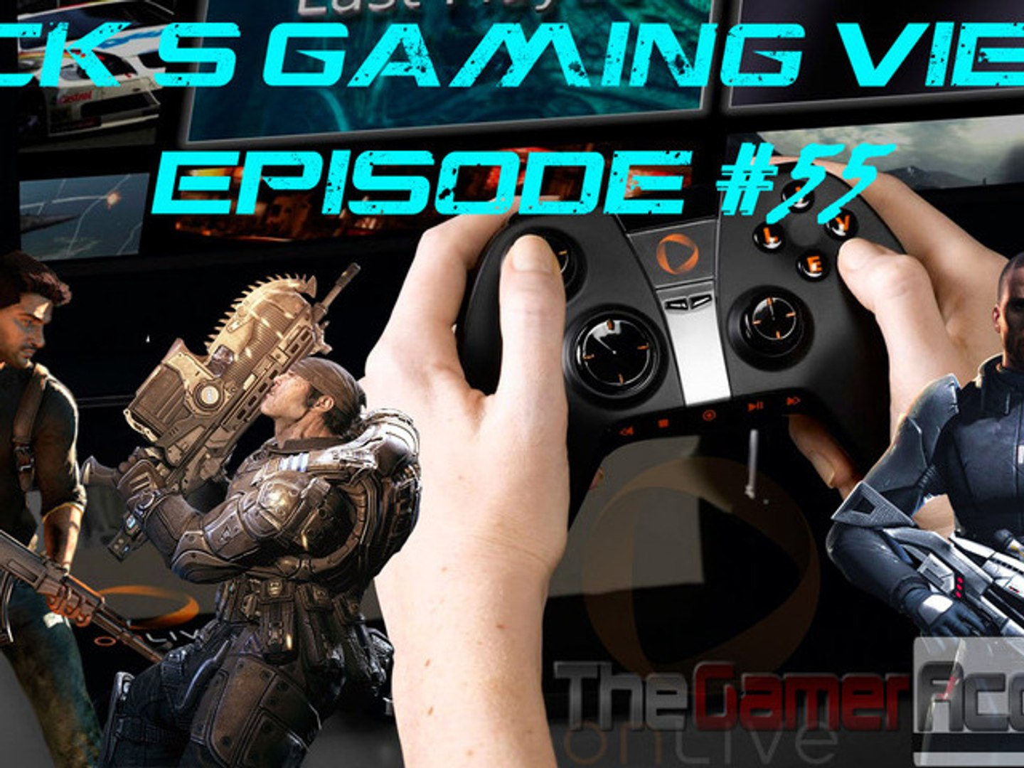 Uncharted and/or Gears of War to Venture Cloud Gaming – Nick's Gaming View Episode #55