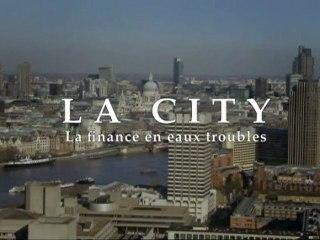 Documentaire: City de Londres, la finance en eaux troubles