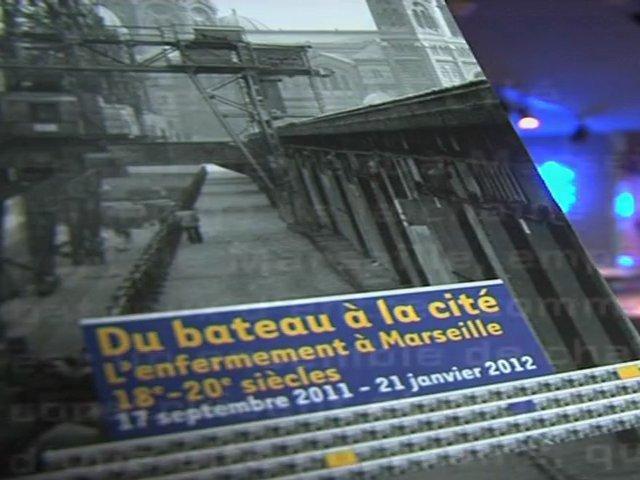 Exposition : Du bateau à la cité, l'enfermement à Marseille