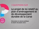 [Questions sur] Le projet de loi sur l'aménagement et le développement durable de la Corse
